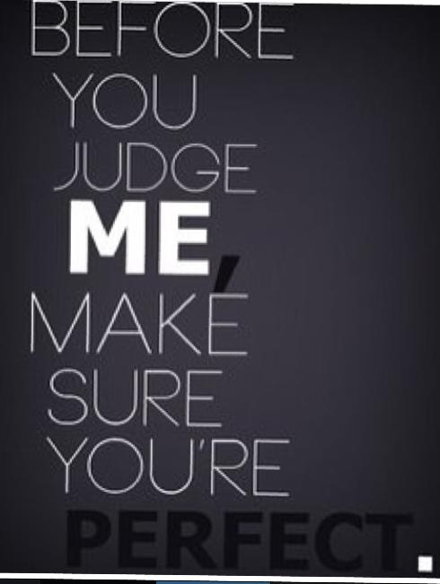 Quotes Don T Judge: People Who Judge